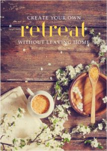 "FREE ""Create Your Own Retreat Without Leaving Home"" eBook"
